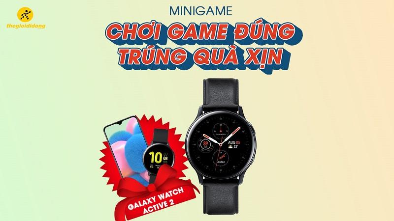 Chơi game trúng Galaxy Watch Active 2