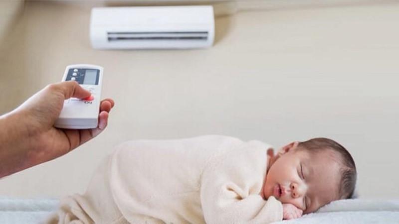 Có nên cho trẻ sơ sinh ngủ điều hòa?