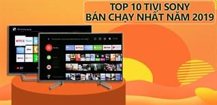 Top 10 tivi Sony bán chạy nhất Điện máy XANH năm 2019
