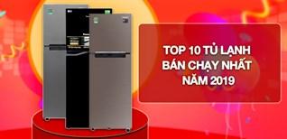 Top 10 tủ lạnh bán chạy nhất Điện máy XANH năm 2019