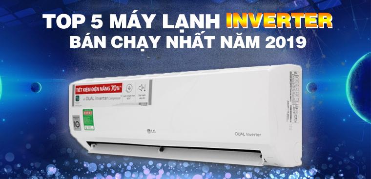 Top 10 máy lạnh inverter bán chạy nhất Điện máy XANH năm 2019