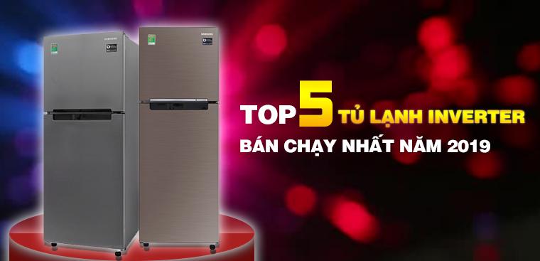 Top 5 tủ lạnh Inverter bán chạy nhất năm 2019 tại Điện máy XANH