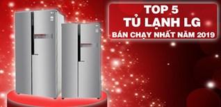 Top 5 tủ lạnh LG bán chạy nhất năm 2019 tại Điện máy XANH