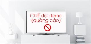 Cách tắt chế độ demo trên Smart tivi LG