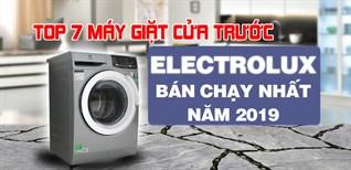 Top 7 máy giặt cửa trước Electrolux bán chạy nhất Điện máy XANH năm 2019