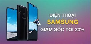 Săn sale ngập tràn Black friday, smartphone Samsung giảm sốc tới 20%