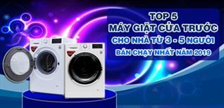 Top 6 máy giặt cửa trước cho gia đình từ 3 đến 5 người bán chạy nhất Điện máy XANH năm 2019