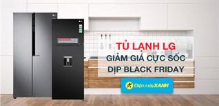 5 mẫu tủ lạnh LG đồng loạt giảm giá nhân dịp Black Friday