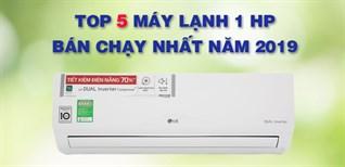 Top 5 máy lạnh 1 HP bán chạy nhất Điện máy XANH năm 2019