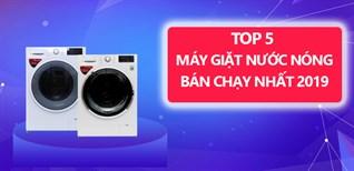 Top 5 máy giặt nước nóng bán chạy nhất Điện máy XANH năm 2019