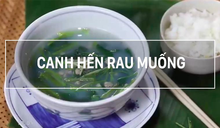 Cách nấu canh hến rau muống, ăn đến đâu mát đến đó