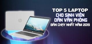 Top 5 Laptop cho sinh viên, dân văn phòng bán chạy nhất Điện máy XANH năm 2019