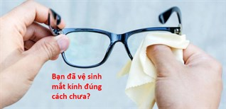 Hướng dẫn cách lau và vệ sinh mắt kính phân cực polarized đúng cách