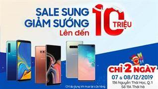 Smartphone Samsung giảm cực sốc đến 10 triệu, cơ hội hiếm có chỉ 2 ngày duy nhất