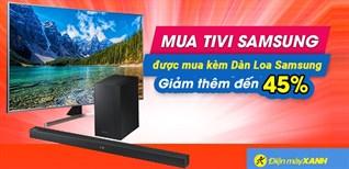 Sắm dàn loa Samsung sài Tết, được giảm ngay 45% khi mua kèm tivi