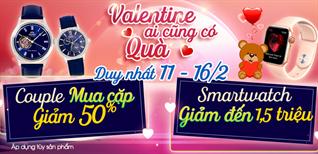 """""""Valentine - Ai cũng có quà"""", Đồng hồ giảm SỐC duy nhất 11 - 16/02"""