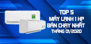 Top 5 máy lạnh 1 HP bán chạy nhất Điện máy XANH tháng 01/2020