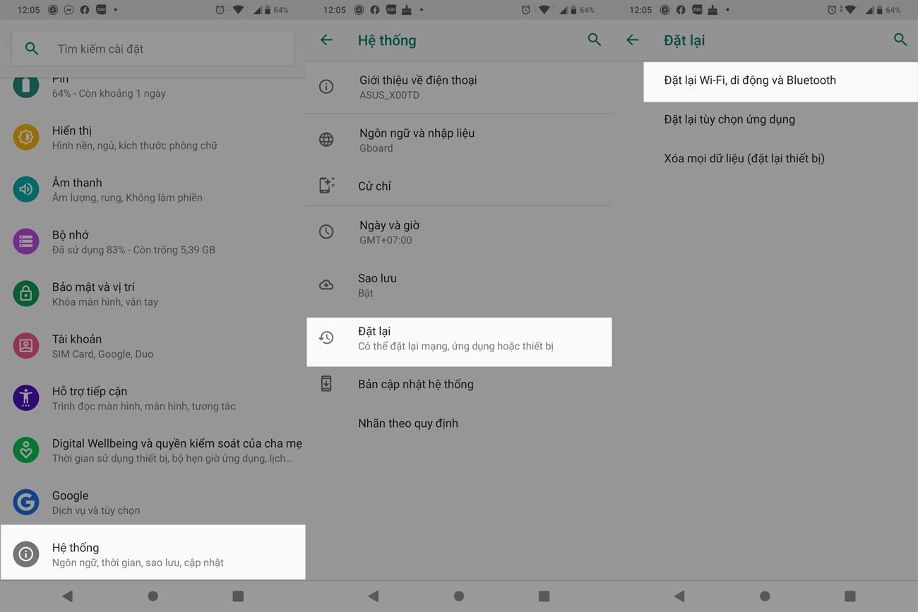 Với Android, bạn vào Cài đặt > Hệ thống > Nâng cao > Đặt lại > Đặt lại cài đặt.
