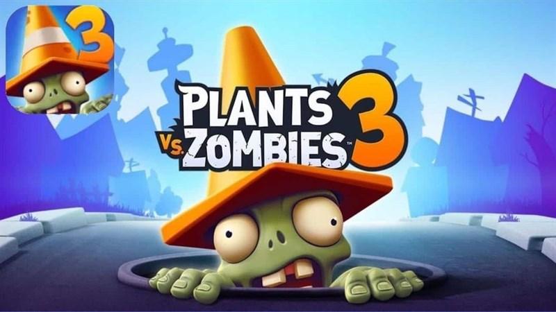 Mẹo trải nghiệm sớm Plants Vs Zombies 3 trên Android