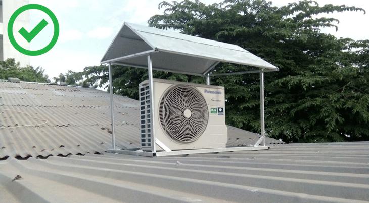 Để dàn nóng máy lạnh tránh tiếp xúc với ánh nắng mặt trời