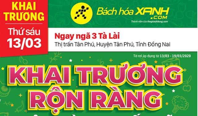 Cửa hàng Bách hoá XANH ngã ba Tà Lài, Đồng Nai khai trương 13/03/2020