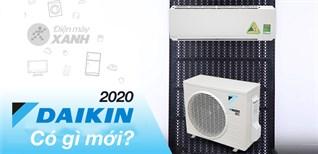 Tổng quan các dòng máy lạnh Daikin ra mắt trong năm 2020