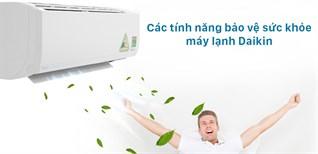 Các tính năng bảo vệ sức khỏe trên máy lạnh Daikin