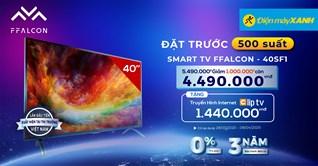 Đặt trước tivi FFalcon 40 inch 40SF1, giảm SỐC đến 1.000.000đ