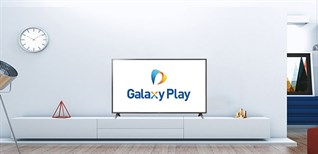Kích hoạt gói xem phim miễn phí Galaxy Play trên Smart tivi Samsung