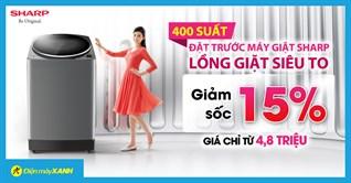 Ưu đãi 400 suất đặt trước máy giặt Sharp: Giảm sốc 15%, giá chỉ từ 4,8 triệu