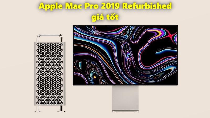 Bạn nào đang tính mua Mac Pro 2019 giá tốt thì vào xem giá Refurbished mà Apple vừa niêm yết nè, rẻ hơn máy mới 15%