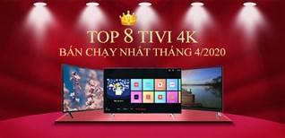 Top 8 tivi 4k bán chạy nhất tháng 4/2020 tại Điện máy XANH