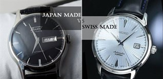 So sánh đồng hồ Nhật và đồng hồ Thụy Sỹ - Chọn đẳng cấp, sang trọng hay đơn giản, bền bỉ