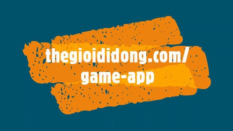 Chuyên trang Game App TGDĐ