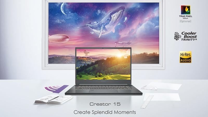MSI ra mắt laptop Creator 15 với CPU Intel Core i7-10875H, màn hình True Pixel 4K, hướng đến người sáng tạo