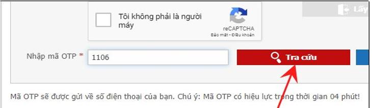 Lưu ý mã OTP sẽ có hiệu lực trong thời gian 4 phút