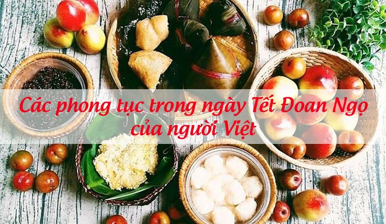 Các phong tục trong Tết đoan Ngọ của người Việt