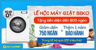 Mua máy giặt Beko, có cơ hội trúng bộ quà Beko 22 triệu