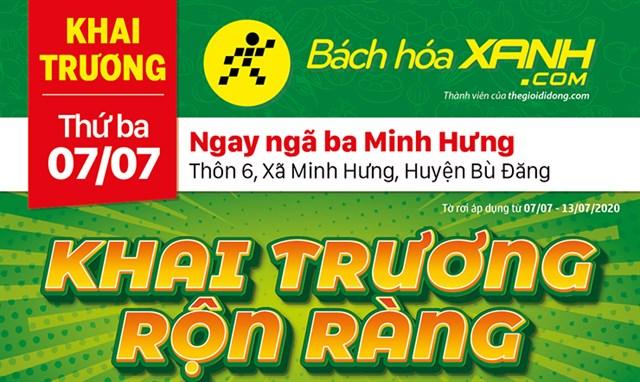 Cửa hàng Bách hoá XANH tại Thôn 6, Xã Minh Hưng, Huyện Bù Đăng khai trương ngày 07/07/2020