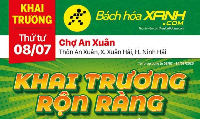 Cửa hàng Bách hoá XANH tại Thôn An Xuân, Xã Xuân Hải, Huyện Ninh Hải khai trương ngày 08/07/2020