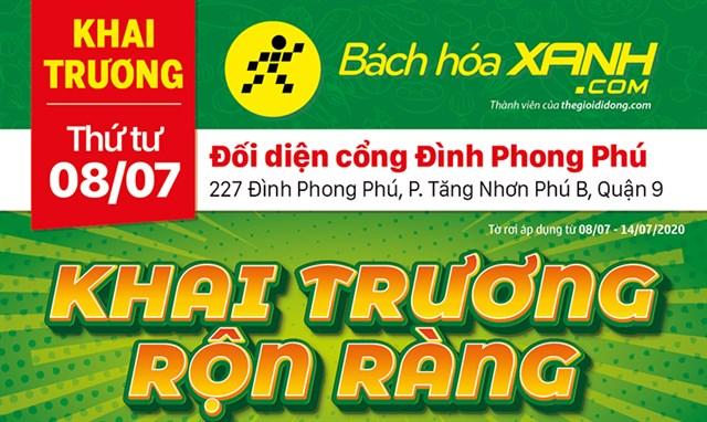 Cửa hàng Bách hoá XANH tại 227 Đình Phong Phú, Quận 9 khai trương ngày 08/07/2020