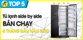 Top 5 Tủ lạnh Side by side bán chạy nhất 6 tháng đầu năm 2020 tại Điện máy XANH