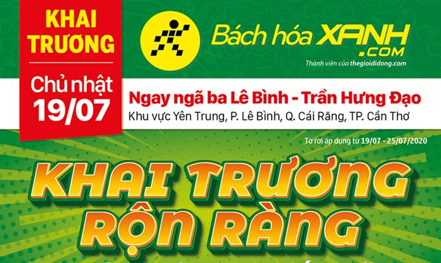Cửa hàng Bách hoá XANH tại Khu vực Yên Trung, P. Lê Bình, Q. Cái Răng khai trương ngày 19/07/2020