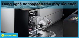 Công nghệ VarioSpeed trên máy rửa chén Bosch là gì? Hoạt động như thế nào?