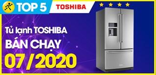 Top 5 tủ lạnh Toshiba bán chạy nhất tháng 07/2020 tại Điện máy XANH
