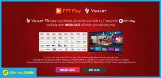 Cách kích hoạt gói FPT Play trên tivi Vsmart