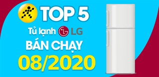 Top 5 Tủ lạnh LG bán chạy nhất tháng 8/2020 tại Điện máy XANH