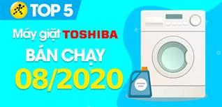 Top 5 Máy giặt Toshiba bán chạy nhất tháng 8/2020 tại Điện máy XANH