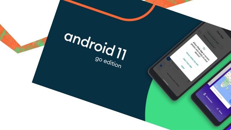 Phiên bản Android 11 Go Edition ra mắt, sẽ được cài đặt lên các thiết bị có bộ nhớ RAM dung lượng 2GB trở xuống