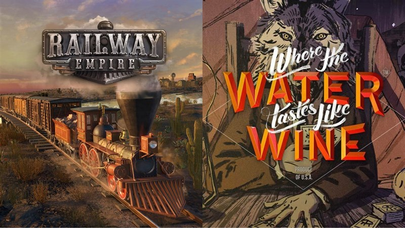Nhận game ngay hai game Railway Empire và Where The Water Tastes Like Wine miễn phí trên Epic Game Store